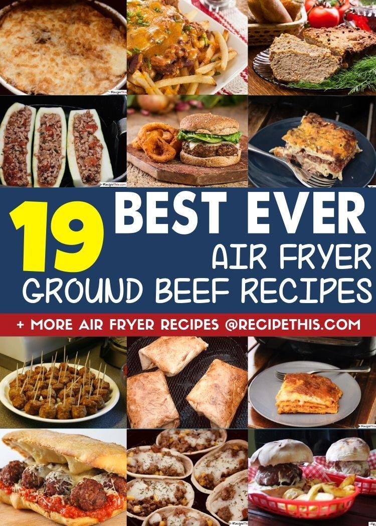 Air Fryer Ground Beef Recipes Recipe This Em 2020