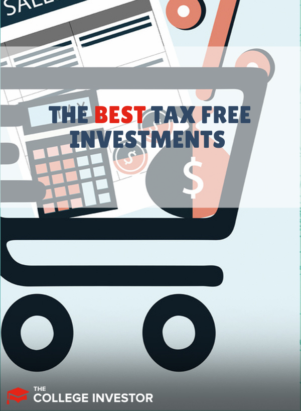 The Best Tax Free Investments Not Just Tax Deferred Investments