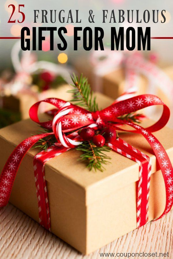Gift ideas for Mom - 25 frugal & fabulous gifts for Mom | Perfect ...