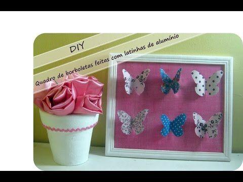 DIY-Quadro de borboletas feitas com latinhas de alumínio-Decoração - YouTube