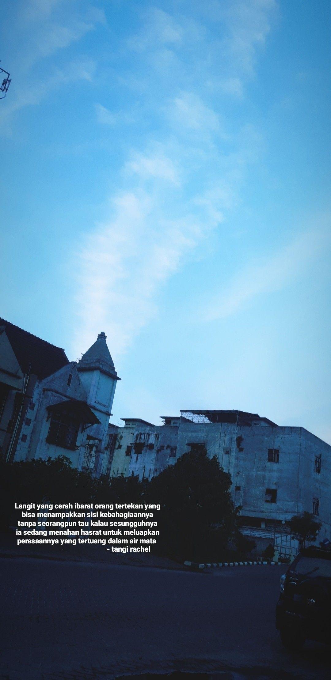 Tentang Curahan Hati Sang Langit Biru Dengan Gambar Langit