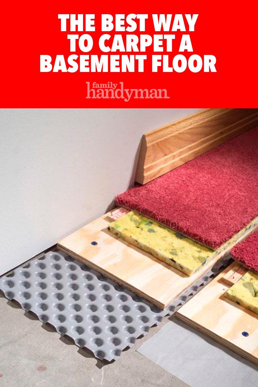 How To Carpet A Basement Floor Basement Flooring Flooring Basement