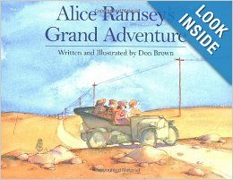 Alice Ramsey's Grand Adventure: Don Brown: