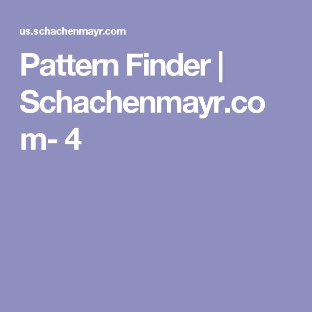 Pattern Finder | Schachenmayr.com- 4