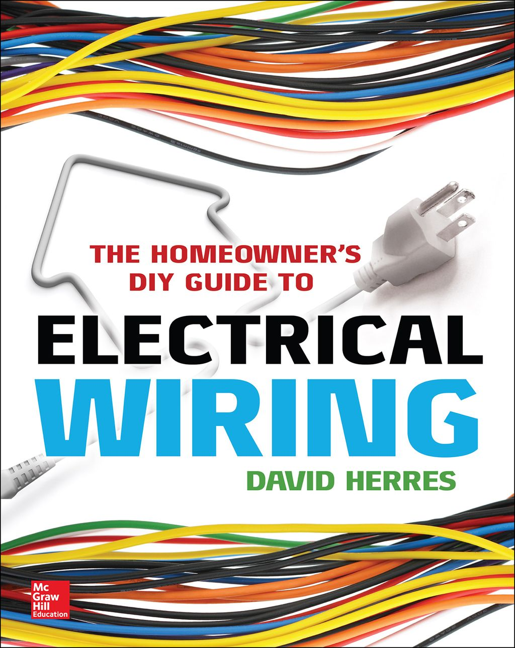 The Homeowner's DIY Guide to Electrical Wiring (eBook