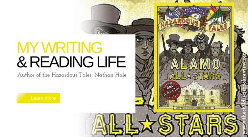 Nathan Hale, Author of Hazardous Tales: Book 6: Alamo All ...
