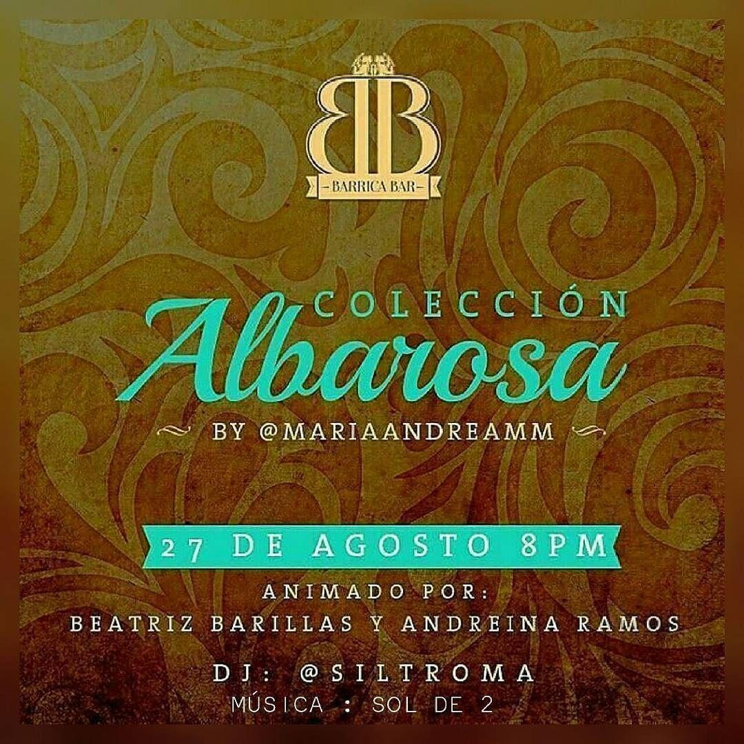 Este sábado 27 de agosto #Barricabar se viste de gala para recibir a  @mariaandreamm con su nueva colección #AlbarosaByMAM un desfile lleno de ingenio y creatividad.  Animado por @Bea_Barillas  Dj @siltroma y el dueto @solde2.  Reserva tu lugar desde ya y vive una noche diferente en el único #Bar #Speakeasy de la ciudad.  _____  Te invitan @nbdesingca  @umbertoCapozzioficial @cejitas_express @dentalmakeup @topCarsbqto y @lfontanesss
