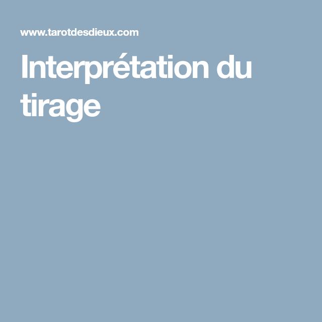 Interpretation Du Tirage Tirages Gratuits Tirage Tarot Exercice