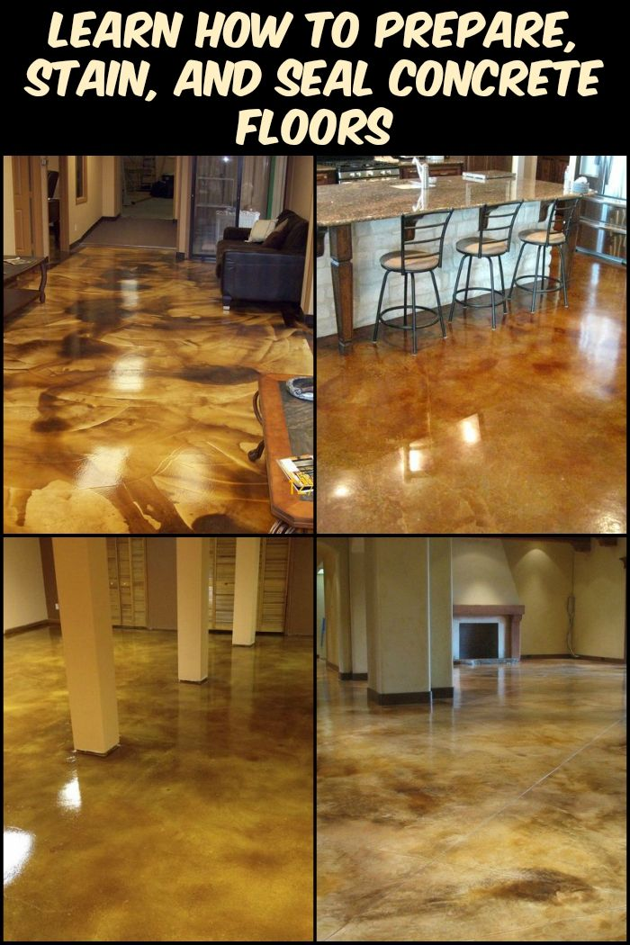 Learn How To Prepare Stain And Seal Concrete Floors In Six Easy Steps Seal Concrete Floor Concrete Floors Diy Concrete Floors