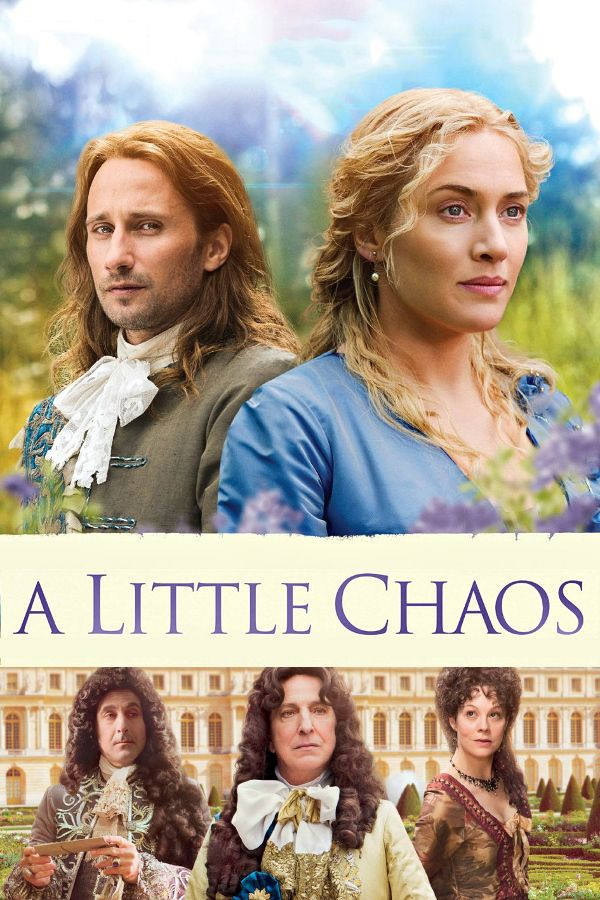 A Little Chaos Film That Alan Rickman Acted In And Directed About The Gardens Versailles Established