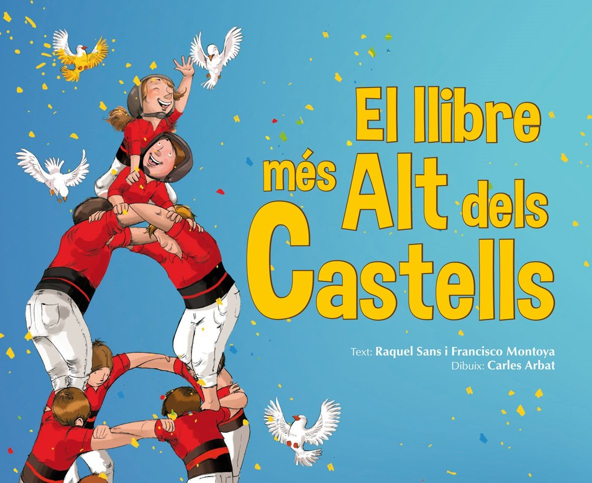 Octubre 2016: El llibre més Alt dels Castells / Raquel Sans