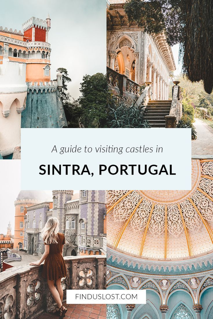 A Guide To Visiting Sintra Castles in Portugal #traveltoportugal