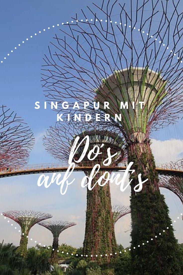 Singapur Mit Kind Tipps Sehenswurdigkeiten Und Aktivitaten Singapur Reise Asienreisen Urlaub Reisen