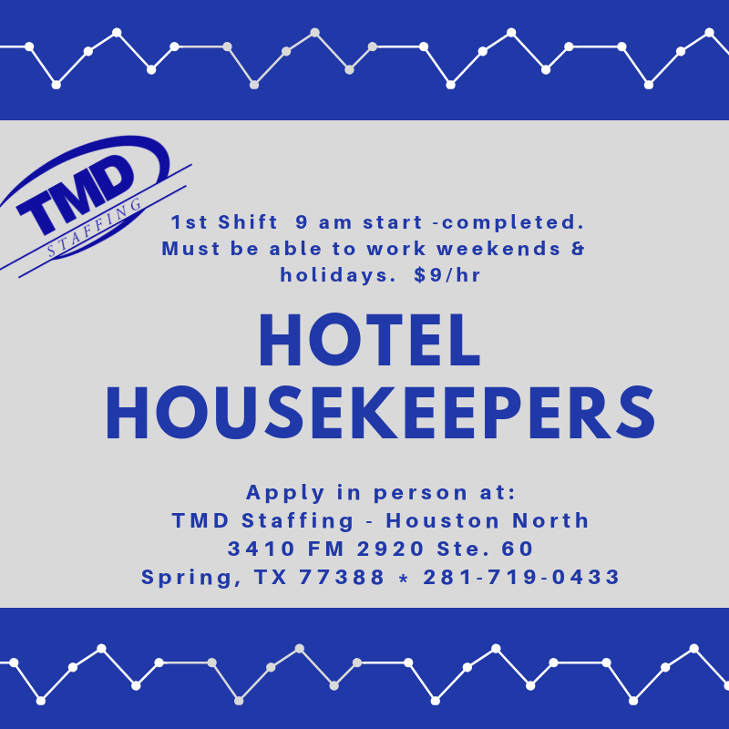 Immediate Need For Hotel Housekeepers In Houston, TX