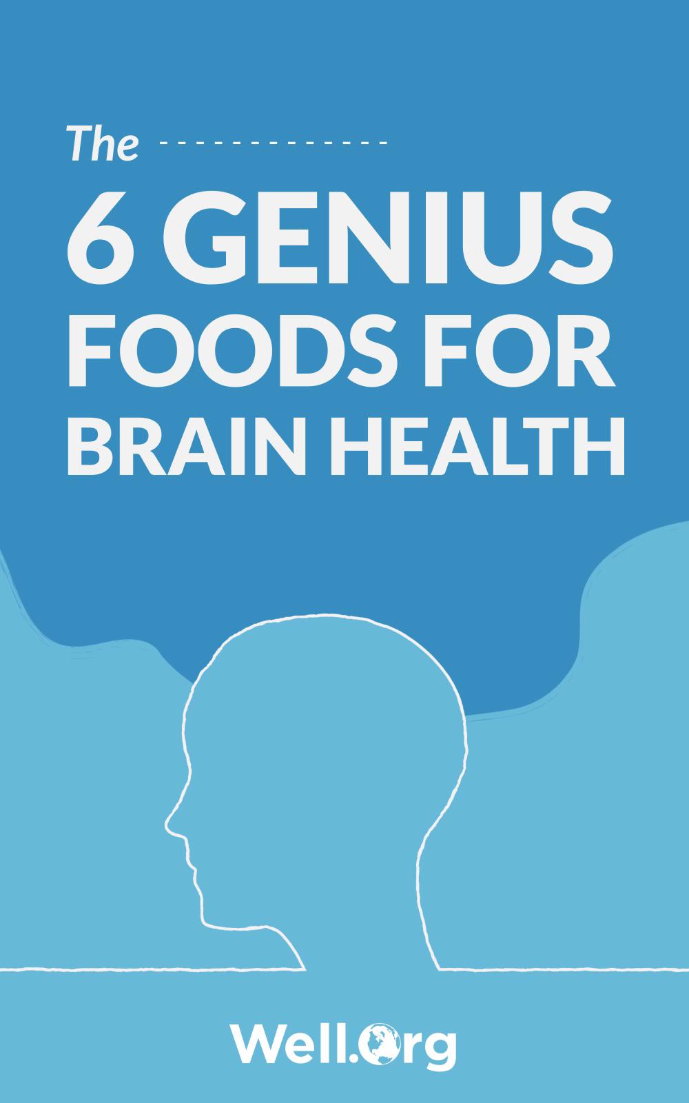 Genius Foods – 6 Superfoods For Brain Health [INFOGRAPHIC]