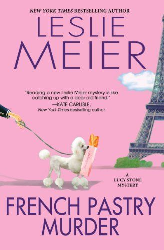 French Pastry Murder (A Lucy Stone Mystery) by Leslie Meier, http://www.amazon.com/dp/B00J7W1E0C/ref=cm_sw_r_pi_dp_S23Dtb07AYPR1