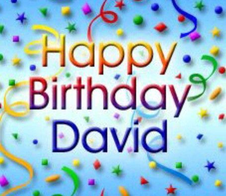 Happy Birthday David With Images Happy Birthday Mary Happy