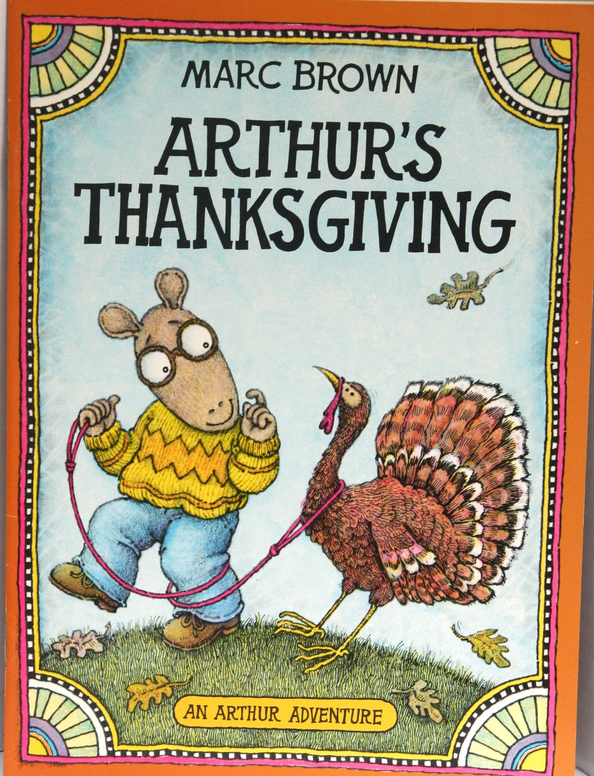 Arthur S Thanksgiving By Marc Brown With Images