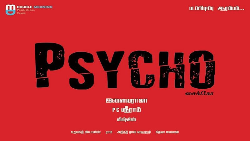 Mysskin-Udhayanidhi Stalin's Psycho to Release on December 27, 2019