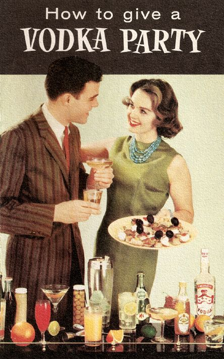 How to Give a Vodka Party, 1959.