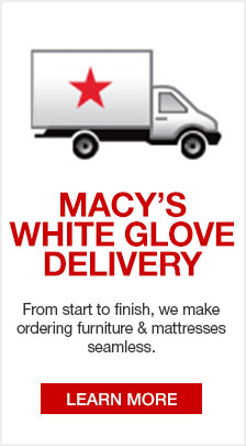 Macy S White Glove Delivery From Start To Finish We Make Ordering