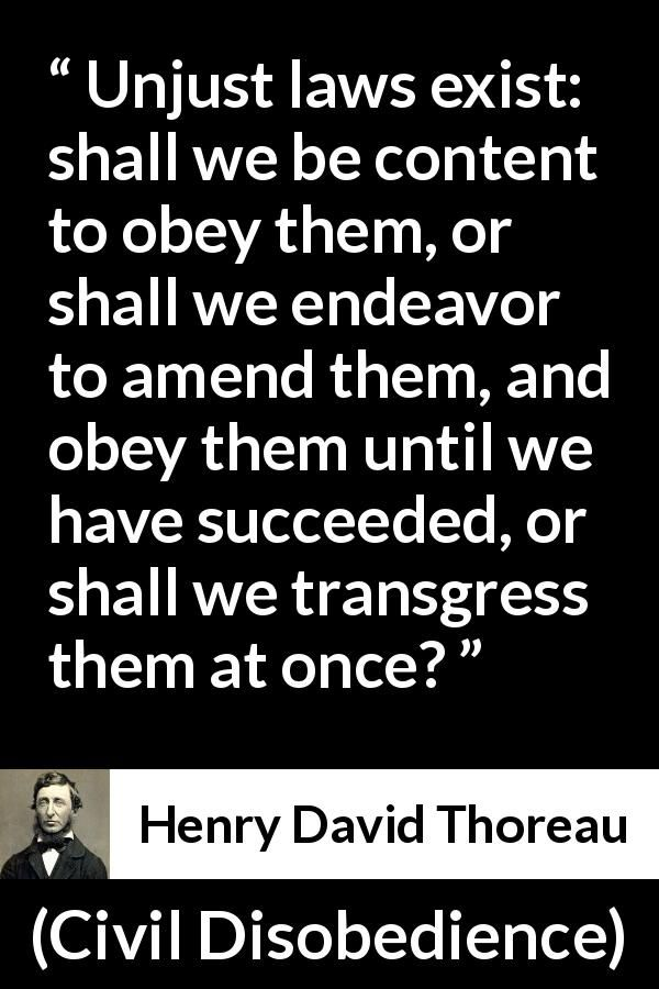 Henry David Thoreau Quote About Justice From Civil Disobedience