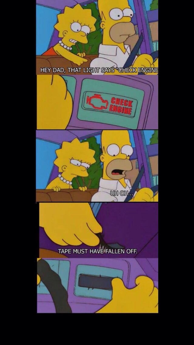 Check Engine Simpsons Funny The Simpsons Simpsons Meme