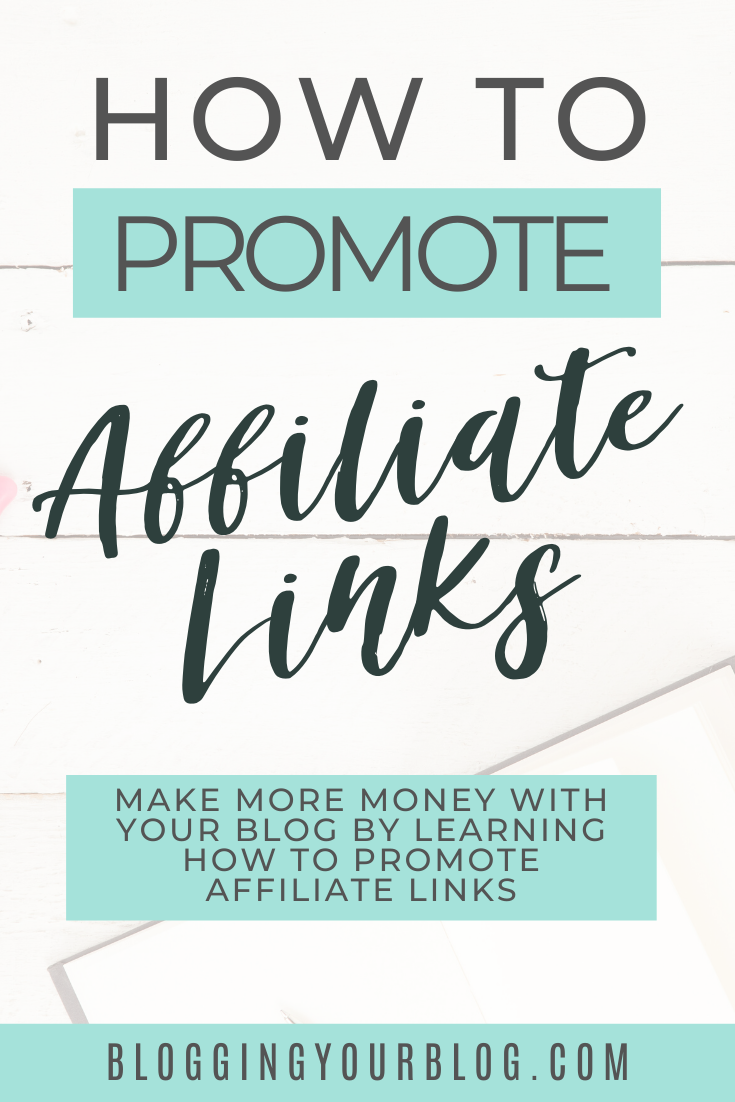 One of the best ways to make money blogging is by using affiliate marketing. By using affiliate links on your blog, on your social media, and in your email newsletters you increase your earning potential as a blogger. Learn how to promote affiliate links and where to promote affiliate links and make money blogging. #affiliatemarketing #affiliatemarketingtips #bloggingtips #blogtips #bloggingyourblog #bloggerhelp #makemoneyblogging #moneymakingblog #bloggingyourblog