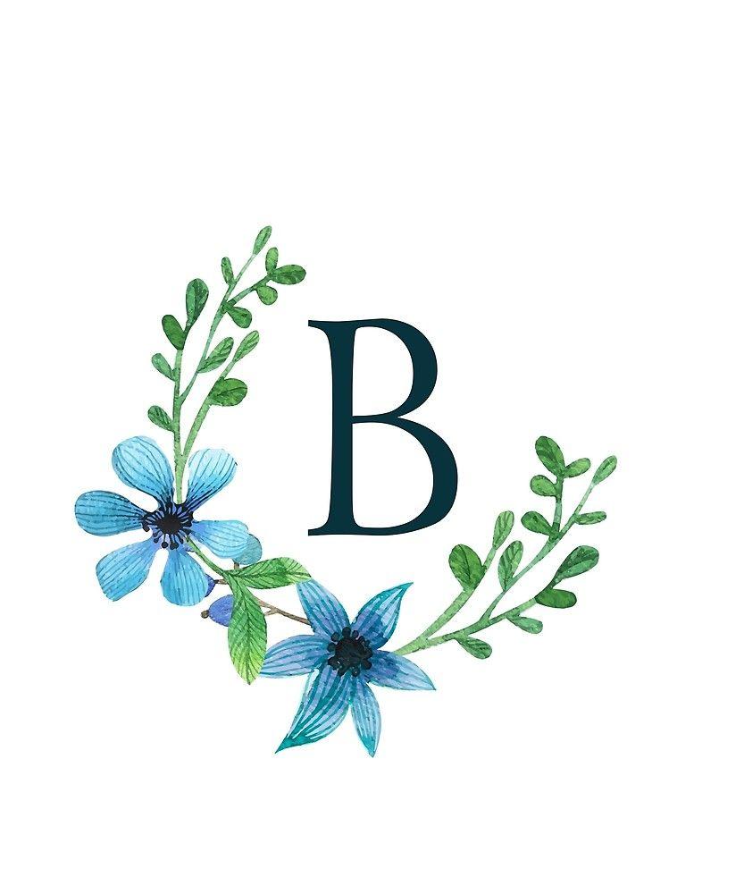 Monogram B Pretty Blue Flowers By Floralmonogram Blue Flowers Floral Monogram Monogram