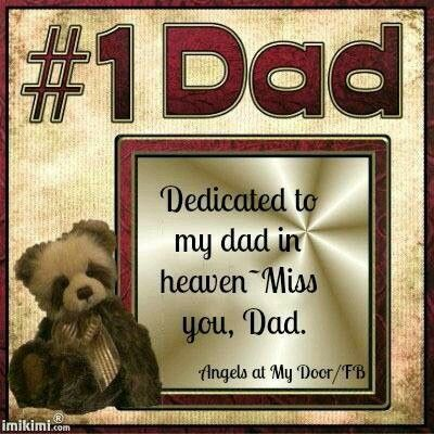 Happy Father's Day DAD in heaven.with love xxx