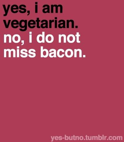 YES-BUTNO #vegetarianquotes
