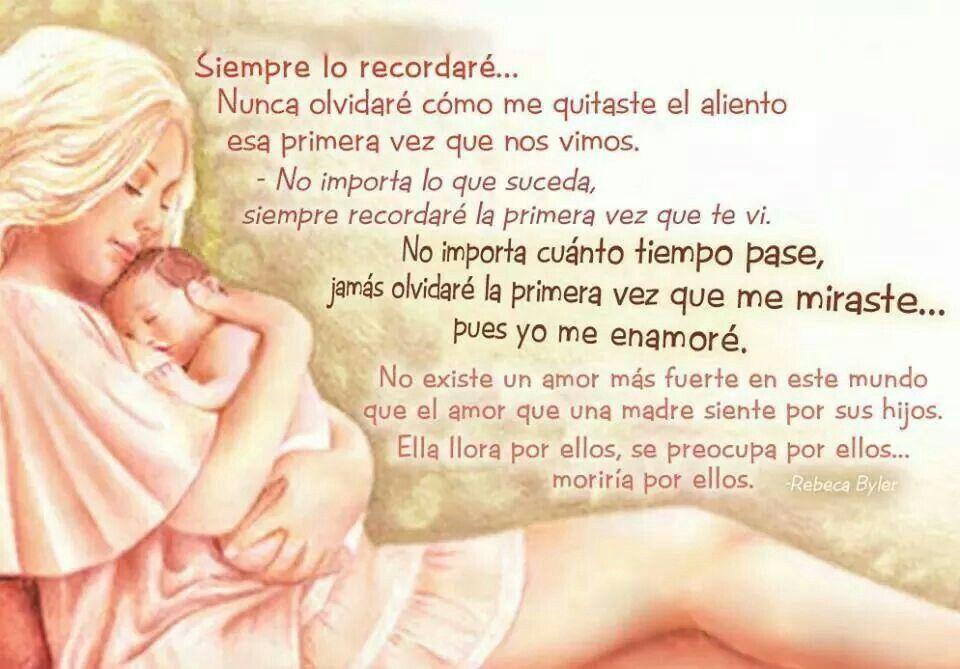 El Amor De Una Madre Hacia Un Hijo Madre Pinterest Love