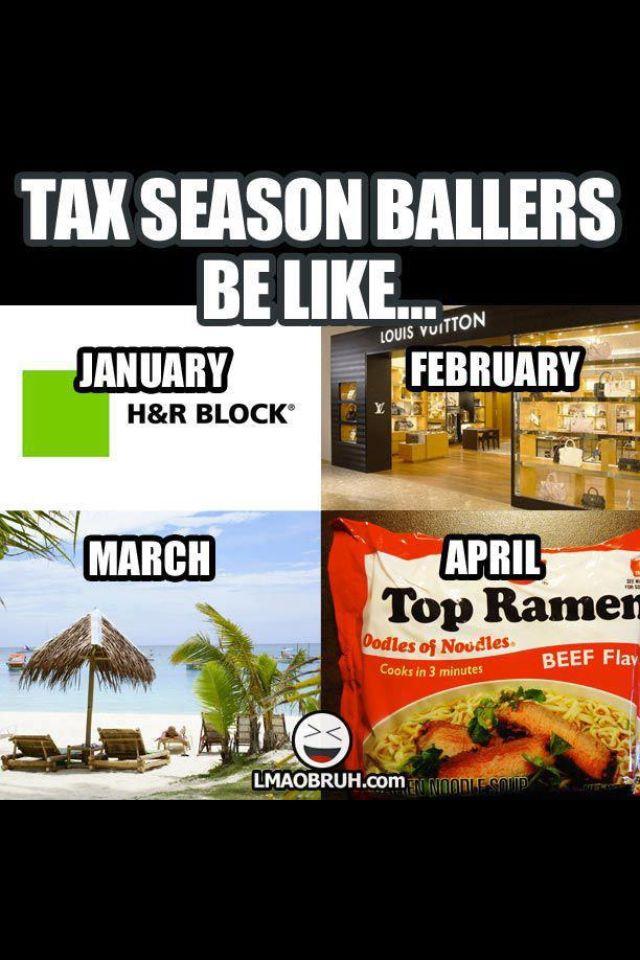 Tax Season Ballers Tax Season Humor Taxes Humor Tax Season