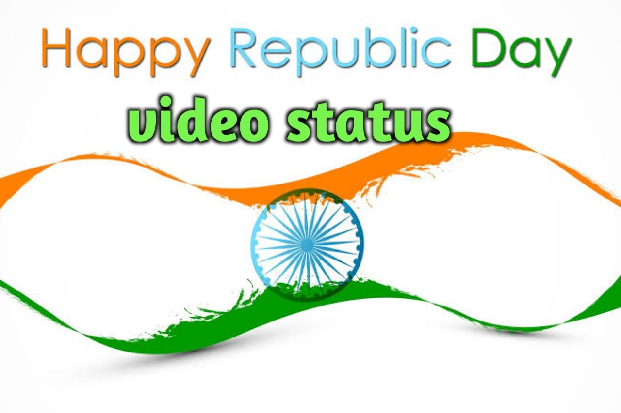 Best Happy Republic Day 2020 Status Video For Wathsapp 26 January Video Status Download In 2020 Republic Day Status Republic Day Essay On Republic Day 26 january 2021 images download video