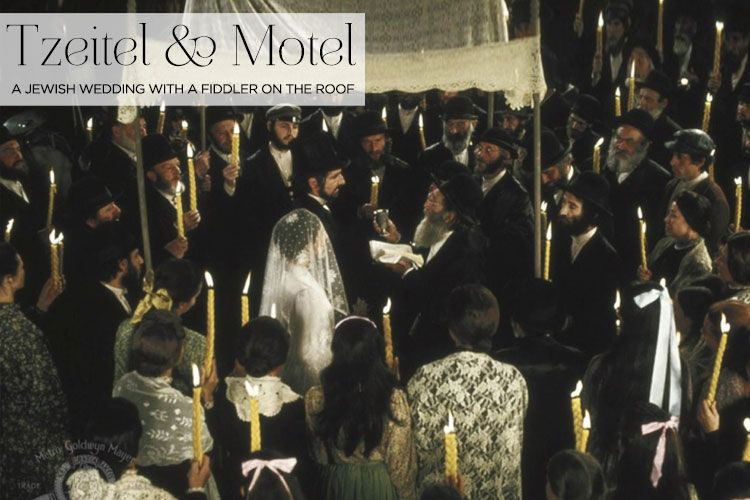 Tzeitel Motel Rustic Jewish Wedding In Anatevka With A Fiddler On The Roof Jewish Wedding Fiddler On The Roof Wedding Images