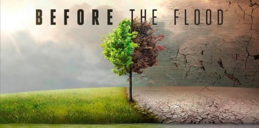 Estreno!!!  Documental en National Geographic: Before the flood. El documental de Leonardo DiCaprio en castellano.