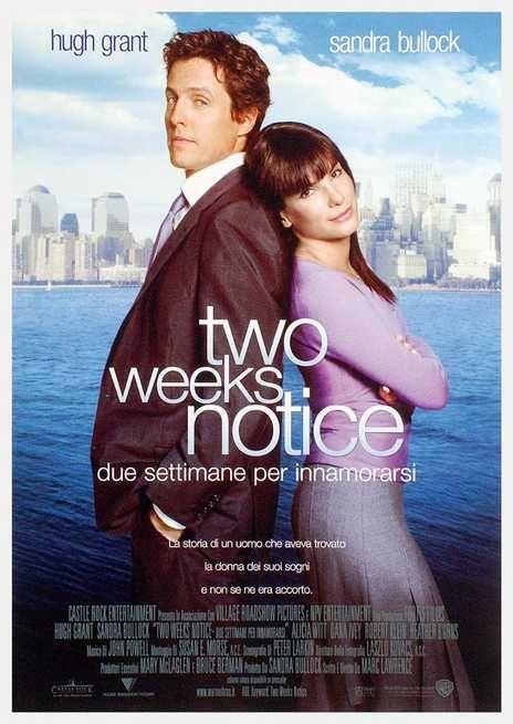 Two Weeks Notice Due Settimane Per Innamorarsi Film 2002 Il Milionario George Wade Capo Di Una Del Romantic Comedy Movies Romantic Movies Comedy Movies