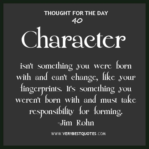 Inspirational Quotes On Character: Character Quotes, Jim Rohn Thought For The Day