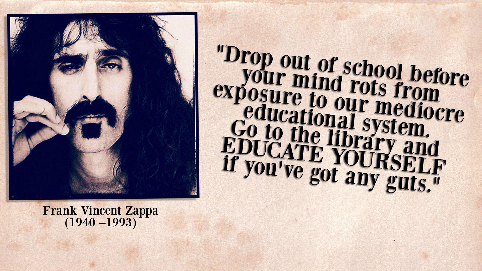 Frank Zappa - Drop out of school