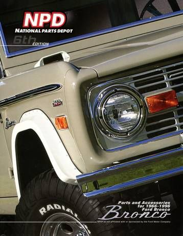 6th Edition Of National Parts Depot Bronco Catalog Covers 1966 96