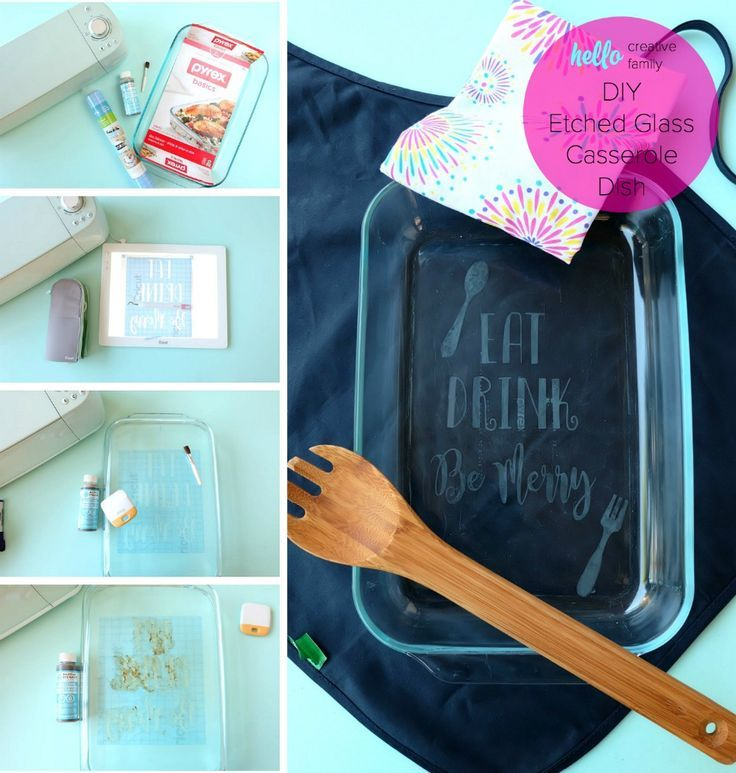 DIY Etched Glass Casserole Dish Made With The Cricut ...
