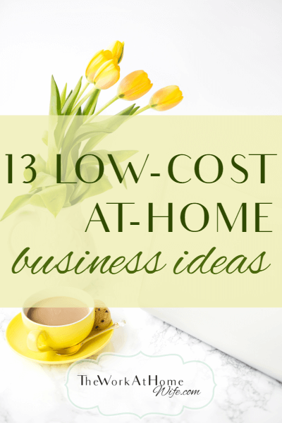 Low Cost At Home Business Ideas Business Extra Cash And
