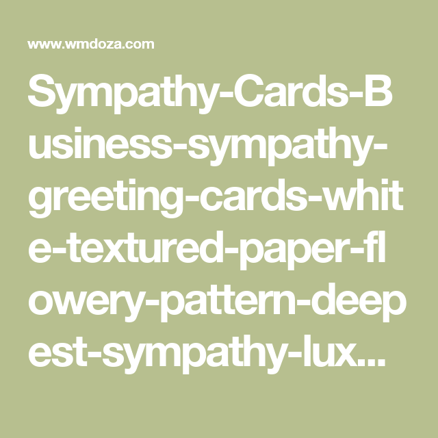 Sympathy cards business sympathy greeting cards white textured paper sympathy cards business sympathy greeting cards white textured colourmoves Gallery
