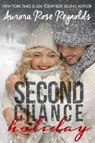 Second Chance Christmas 2019 Second Chance Holiday by Aurora Rose Reynolds   Read It! in 2019