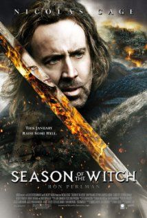 I Dug This Movie Course I Pretty Much Dig Anything With Nic Cage Season Of The Witch The Witch Movie The Witch Poster Season Of The Witch