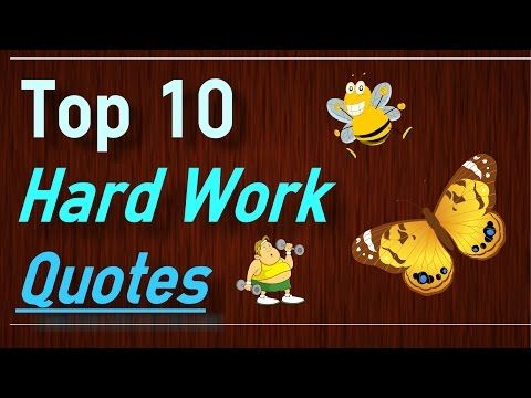 Top 10 Quotes from hard work and effort from Brain Quotes. Find more hard work quotes.