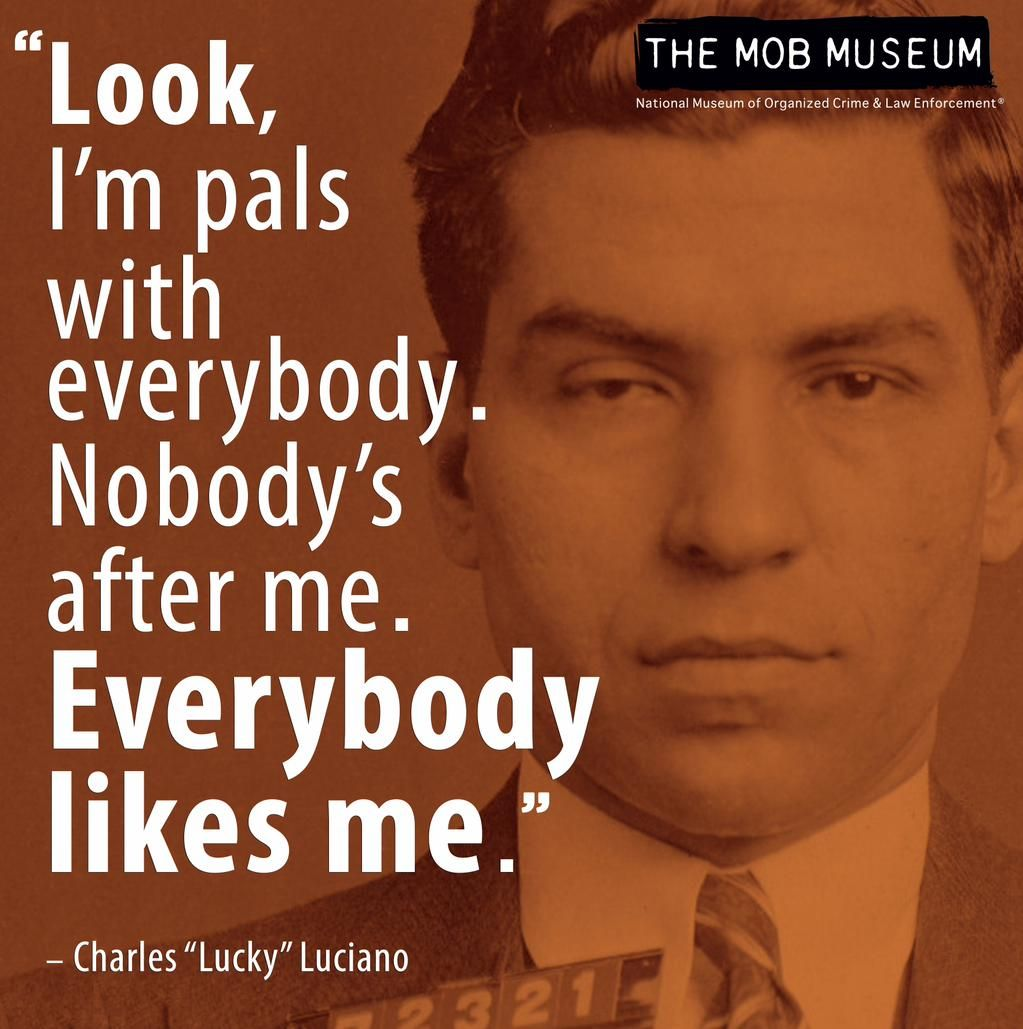 The Mob Museum on | Wiseguy Quotes | Gangster quotes, Mafia ...