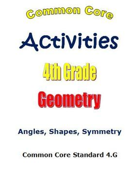 Common Core Math 4th Grade Geometry Activities Angles Shapes