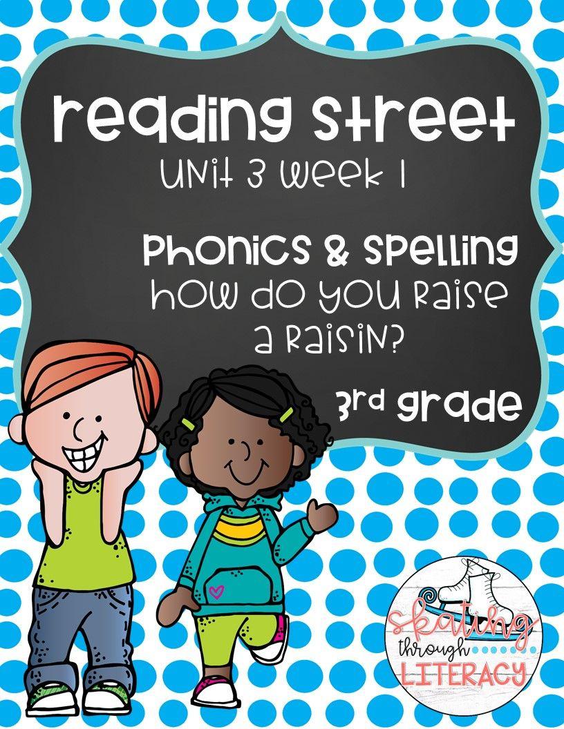 Reading Street Grade 3 Unit 3 Week 1 How Do You Raise A Raisin Phonics Pack Reading Street Phonics Star Reading Reading street grade unit week 4