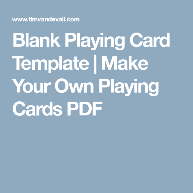 photograph about Printable Playing Cards Pdf named Blank Participating in Card Template Deliver Your Particular Enjoying Playing cards